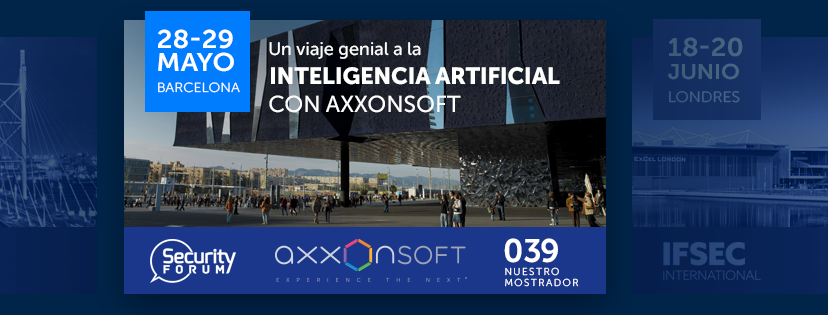 AxxonSoft le invita al Security Forum 2019 en Barcelona